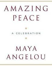 Maya Angelou: Amazing Peace : A Christmas Poem (Hardcover); 2005 Edition