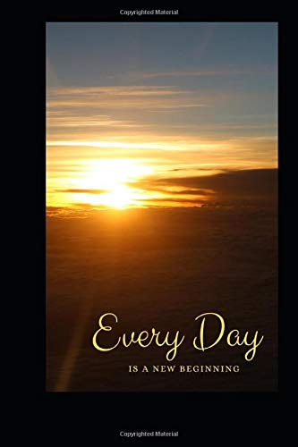 Every Day is a New Beginning: Sunrise Dot Grid Journal Notebook - 6'x9' 100 pages