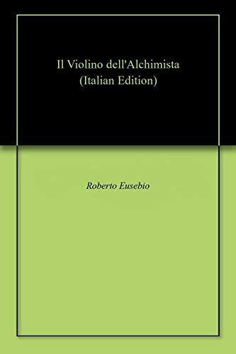 Il Violino dell'Alchimista