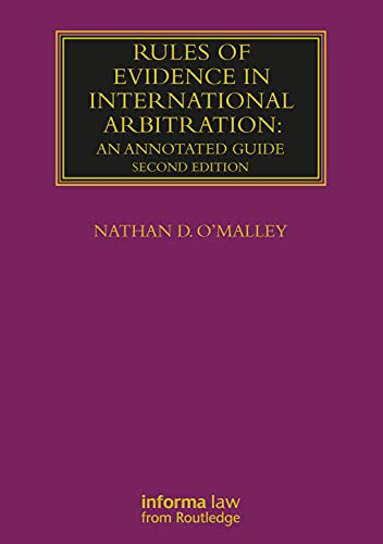 Compare Textbook Prices for Rules of Evidence in International Arbitration Lloyd's Arbitration Law Library 2 Edition ISBN 9781032178394 by O'Malley, Nathan