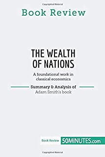 Book Review: The Wealth of Nations by Adam Smith: A foundational work in classical economics