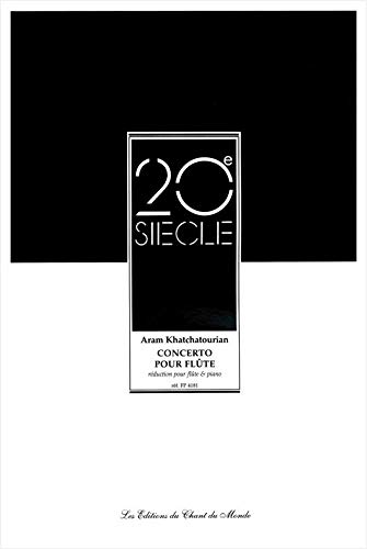 Aram Khachaturian: Concerto (Flute/Piano Reduction). Für Querflöte, Klavier