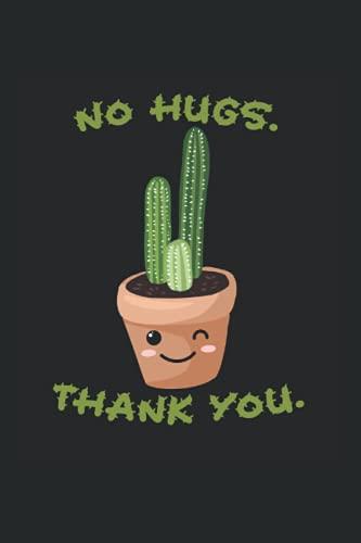 Keine Umarmungen, danke | Kakteen & Kaktus: DIN A5 Kariert 120 Seiten / 60 Blätter Notizbuch Notizheft Notiz-Block Kaktus Pflanze Geschenke für Kakteen Liebhaber