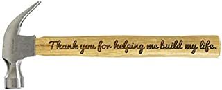 Father's Day Gift Thank You for Helping Me Build My Life DIY Gift Engraved Wood Handle Steel Hammer Color-fill Avaliable (Natural)