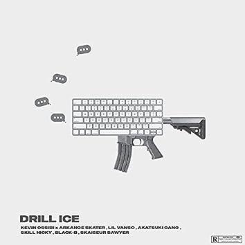 Drill ice
