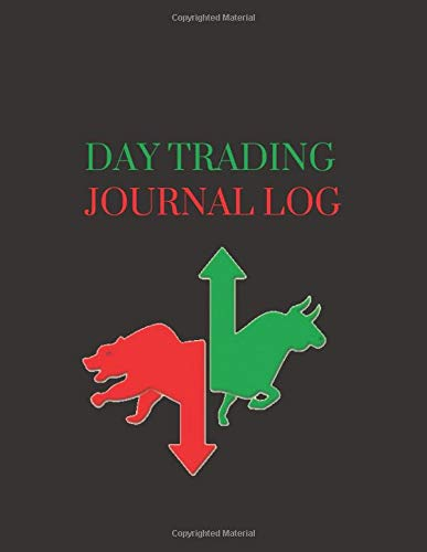 Trading Notebook: DAY TRADING NOTEBOOK| STOCK TRADING ACTIVITIES |TRADE NOTEBOOK FOR TRADERS OF STOCKS, OPTIONS, FUTURES, FOREX.