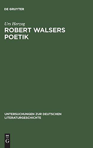 Robert Walsers Poetik: Literatur und soziale Entfremdung: 10