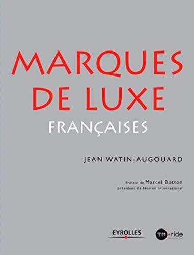 Les marques de luxe françaises (ED ORGANISATION)