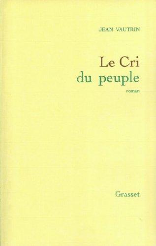 Le cri du peuple (Littérature Française)