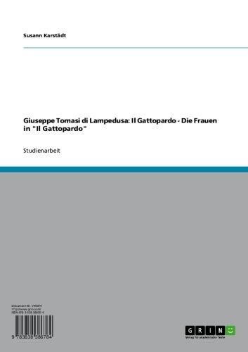 """Giuseppe Tomasi di Lampedusa: Il Gattopardo - Die Frauen in """"Il Gattopardo"""" (German Edition)"""