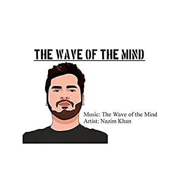The Wave of the Mind