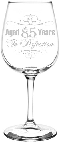 Aged 85 Years to Perfection Wine Glass