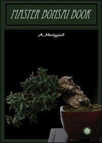 Master bonsai book (Botanica)