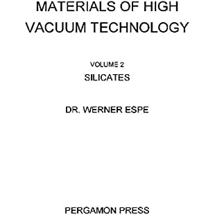 Silicates Materials of High Vacuum Technology