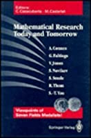 Mathematical Research Today and Tomorrow: Viewpoints of Seven Fields Metalists : Lectures Given at the Institut D'Estudis Catalans, Barcelona, Spain, (Lecture Notes in Mathematics)