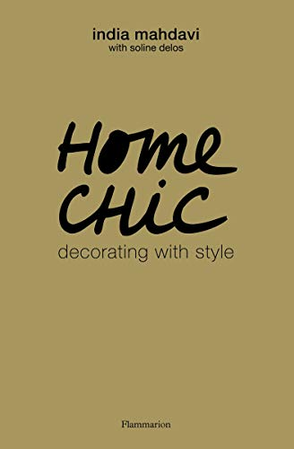 Home Chic: Decorating with Style (Langue anglaise)
