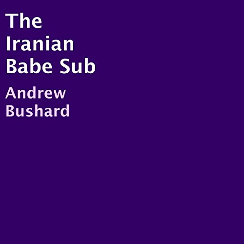 The Iranian Babe Sub audiobook cover art