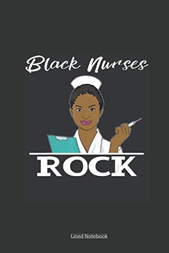Black Nurses Rock Women's African American Nurse: nursing memory notebook, assessment report journal