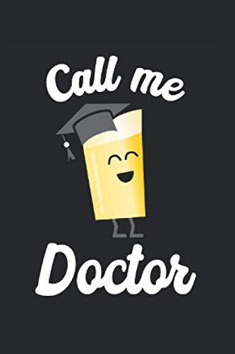 Notizbuch Doktor Abschluss 2020: Notizheft A6 als Geschenk für dem Doktor zum Doktortitel / 120 Seiten Liniert / Tagebuch oder Notizen Heft zur Dissertation von Doktoren mit Bier Motiv mit Doktorhut