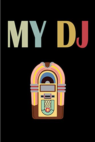 Jukebox it's my DJ Love Music: 6x9 Journal or Notebook for writing Down Daily habits with 100 pages