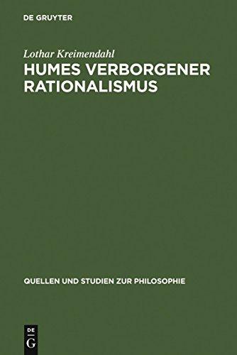 Humes verborgener Rationalismus (Quellen und Studien zur Philosophie 17)