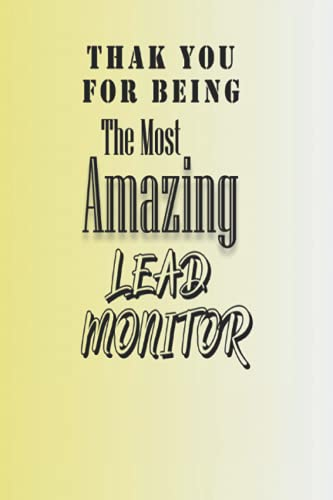 Thank You For Being The Most Amazing Lead Monitor: 6x9 Graph Paper Notebook Matte Finish Cover, 100 Blank pages, (6 x 9) inches