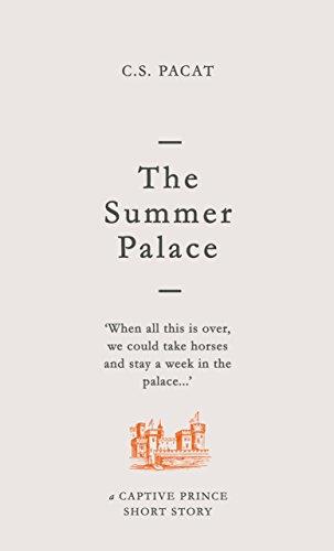 The Summer Palace: A Captive Prince Short Story (Captive Prince Short Stories Book 2)