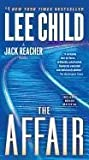 [The Affair] (By: Lee Child) [published: March, 2012] - Random House Inc - 27/03/2012