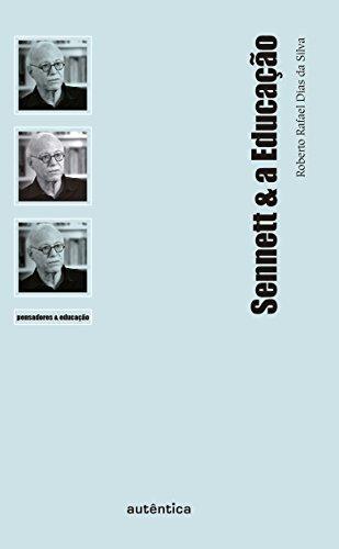 Sennett & a Educação