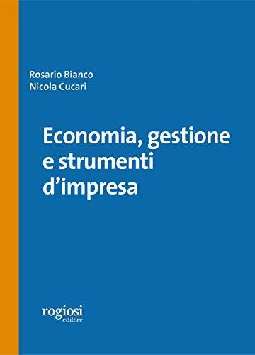 Economia, gestione e strumenti d'impresa