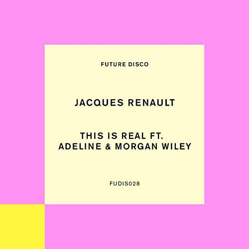 Jacques Renault feat. Adeline, Morgan Wiley feat. Adeline & Morgan Wiley