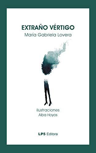Extraño vértigo (Colección de Poesía Plateado sobre plateado nº 10)