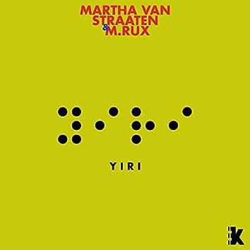 Yiri (Martha van Straaten and M.RUX Remix)