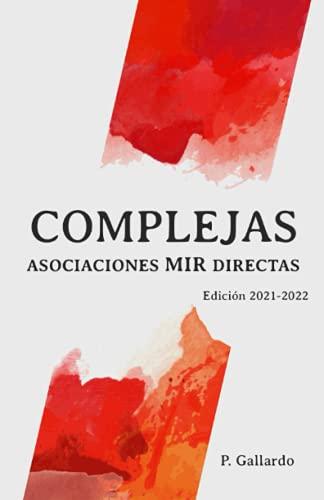 Asociaciones MIR directas: Complejas. (Serie Asociaciones MIR)