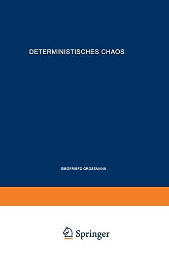 Deterministisches Chaos. Experimente in der Mathematik (Rheinisch-Westfälische Akademie der Wissenschaften (N 321))