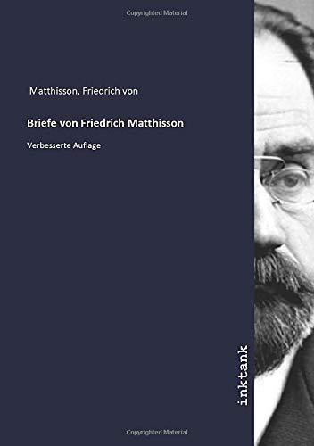 Briefe von Friedrich Matthisson: Verbesserte Auflage