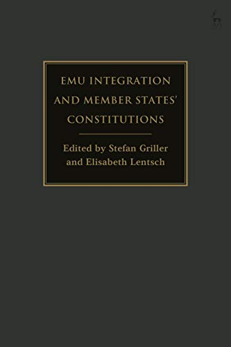 EMU Integration and Member States' Constitutions (English Edition)