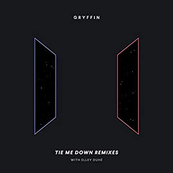 Tie Me Down (Remixes)