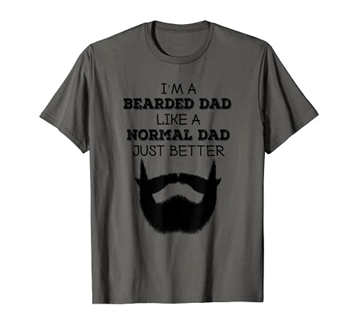 Hombre I'm A Barbudo Dad Like A Normal Dad Just Better Gift Camiseta