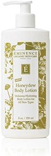 EMINENCE HONEYDEW BODY LOTION 8.4 oz / 250 ml New Fresh Product