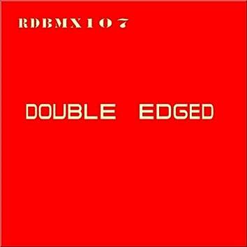 Double Edged