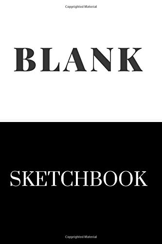 BLANK SKETCHBOOK: SIMPLE SKETCH BOOK NOTEBOOK FOR diary DRAWING WRITING, 110 pages 6x9. Gift for teacher and student. JOLLIN HOLST