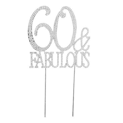 Toyvian Cake Topper Strass 60. Geburtstag Kuchen Topper 60 Fabulous Torten Topper für 60 Geburtstag Hochzeitstag Party Dekorationen (Silber)