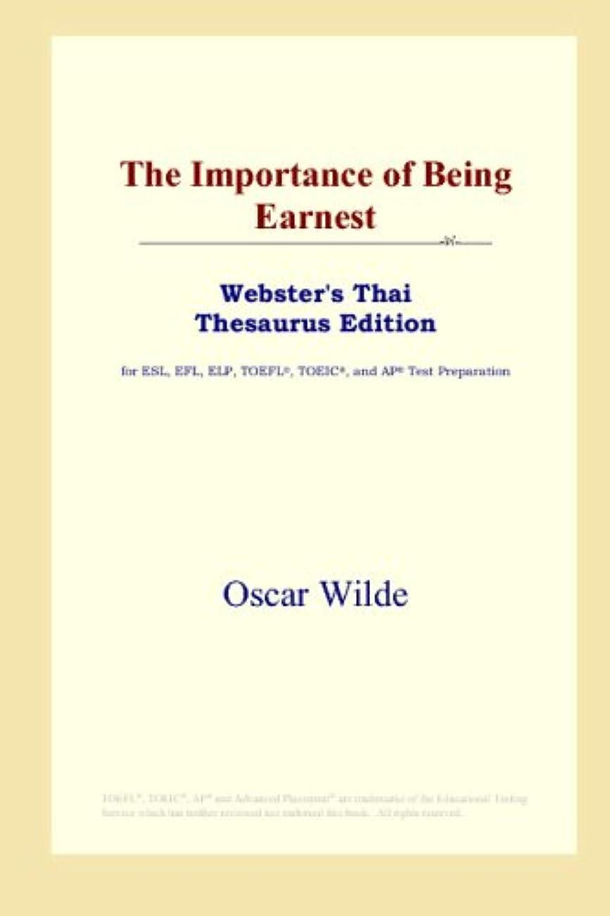 見ました便益ペフThe Importance of Being Earnest (Webster's Thai Thesaurus Edition)
