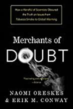 Merchants of Doubt (10) by Oreskes, Naomi - Conway, Erik M M [Paperback (2011)]