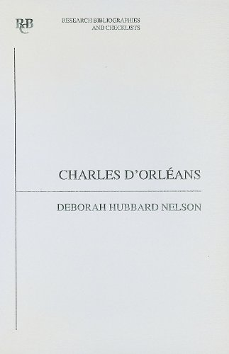 Download Charles D'orl'ans: An Analytical Bibliography (Research Bibliographies And Checklists) 0729303241
