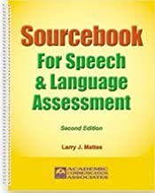 Sourcebook for Speech and Language Assessment: A Guidebook with Reproducible Speech Pathology Testing Resources (Second Edition)