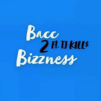 Bacc2Bizzness