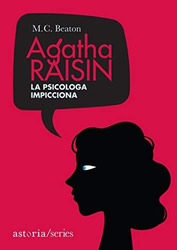 Agatha Raisin – La psicologa impicciona