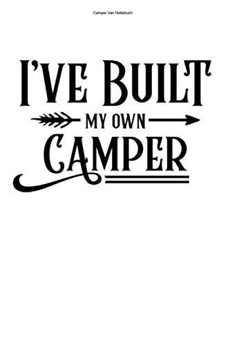 Camper Van Notizbuch: 100 Seiten | Punkteraster | Selber Bauen Reisen Camper Van Wohnmobil Geschenk Campervan Reisender Team Camper Wohnmobile Reise Umbauen